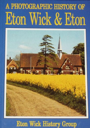 A Photographich History of Eton Wick and Eton